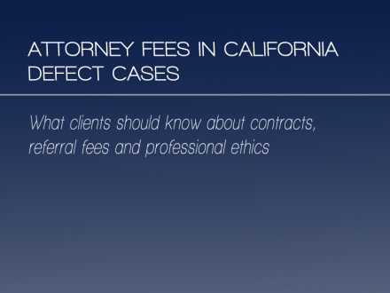 attorney-fees-in-caifornia-defect-cases