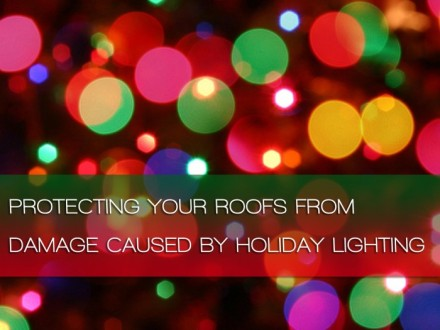 DAMAGE CAUSED BY HOLIDAY LIGHTING