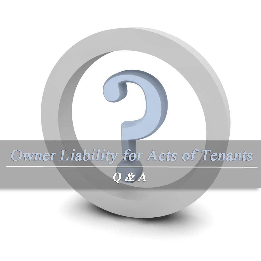 Owner Liability for Acts of Tenants – Article by Beth A Grimm